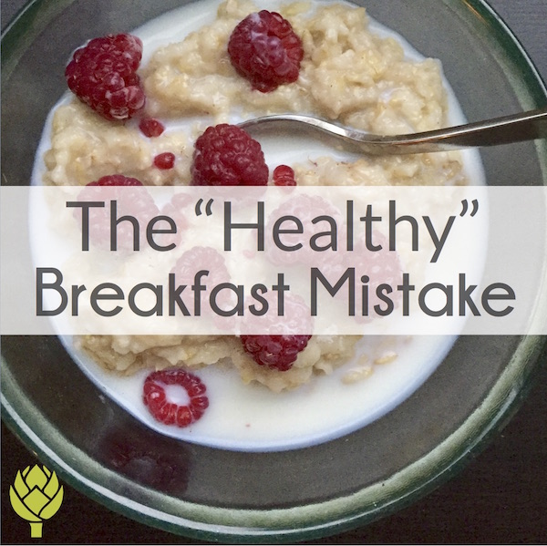 The Healthy Breakfast Mistake