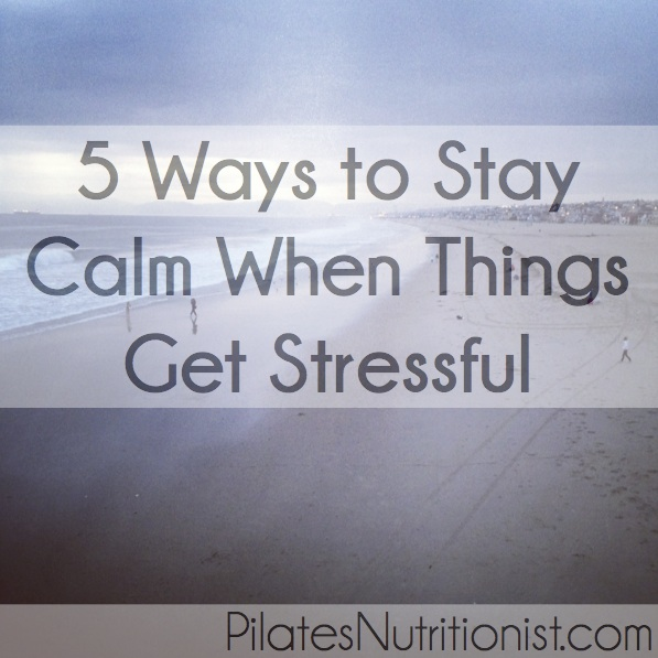 5 Ways To Stay Calm When Things Get Stressful
