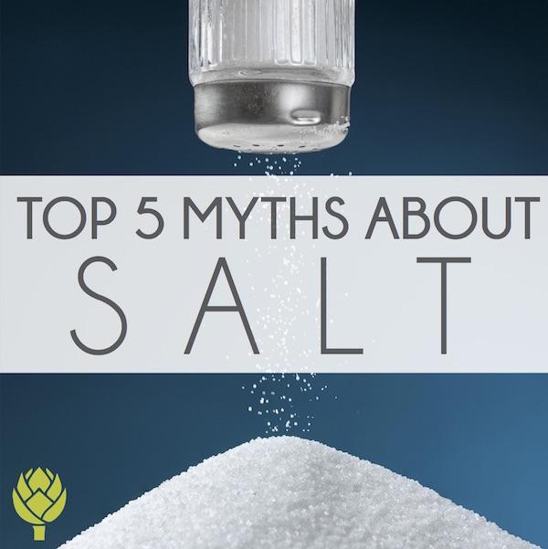 Top 5 myths about salt