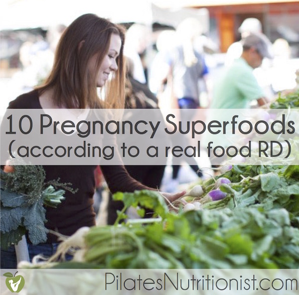 10 Pregnancy Superfoods