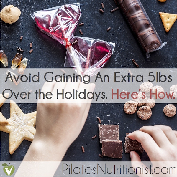 Avoid Gaining An Extra 5lbs Over the Holidays