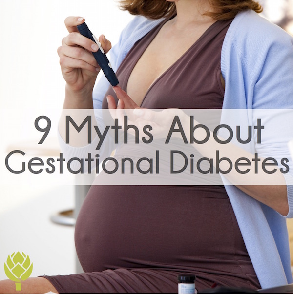 9 Gestational Diabetes Myths Lily Nichols Rdn