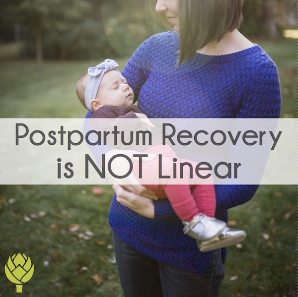 Postpartum Recovery is NOT Linear