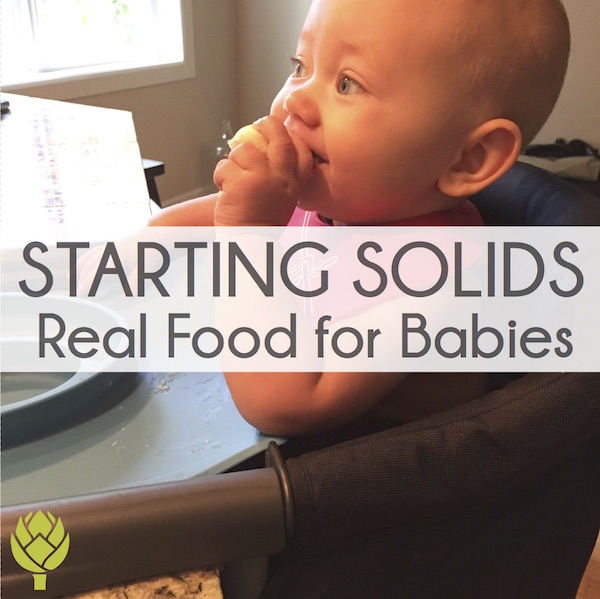 Starting Solids Nutrient Dense Real Food for Babies
